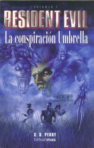 Resident Evil y la conspiracion de Umbrella LA+CONSPIRACION+UMBRELLA