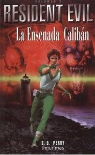 Resident Evil La ensenada Caliban  LA+ENSENADA+CALIBAN