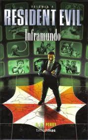 Resident Evil Inframundo INFRAMUNDO