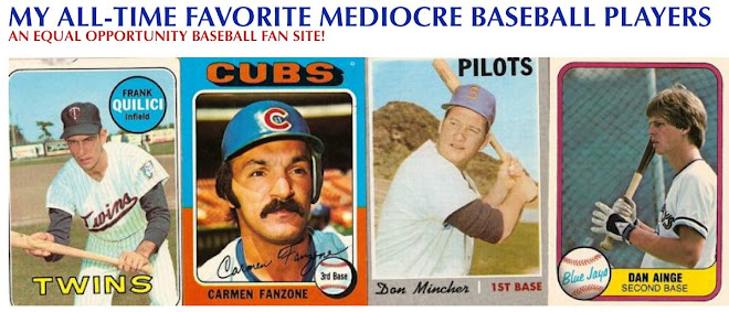 My All-Time Favorite Mediocre Baseball Players