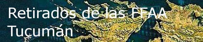 Retirados de las FFAA - Tucumán