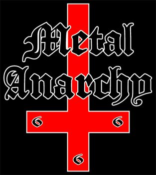 Metal Anarchy!!!