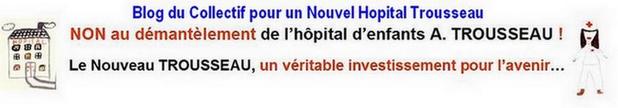 Blog du Collectif pour un Nouvel Hopital Trousseau