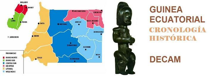 Cronología Histórica de Guinea Ecuatorial - DECAM