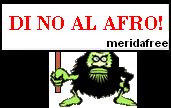 DI NO AL AFRO!!!