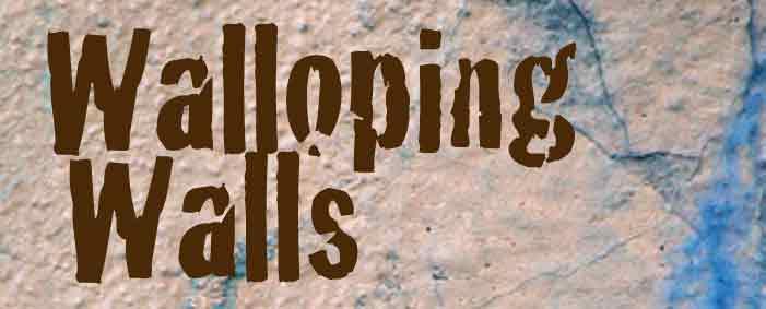 Walloping Walls