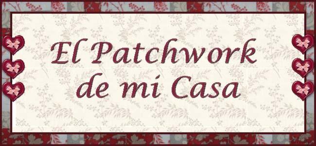 El Patchwork de Mi Casa