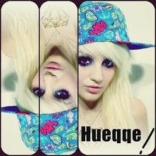 HUEQQE !