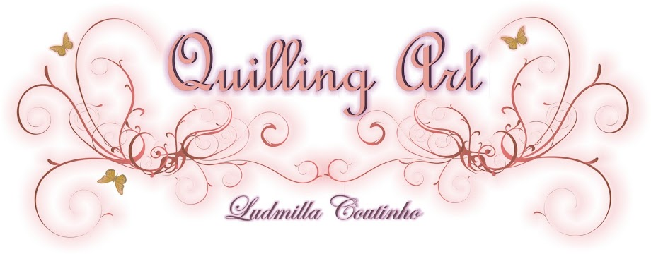 Ludmilla Coutinho - Quilling Arte em papel