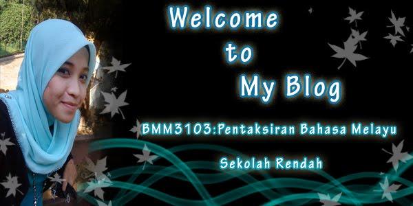 BMM3103 Pentaksiran Bahasa Melayu Sekolah Rendah