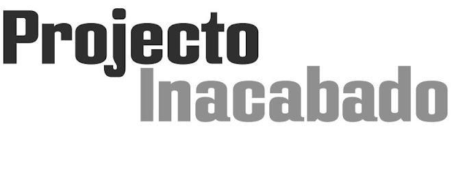 ProjectoInacabado