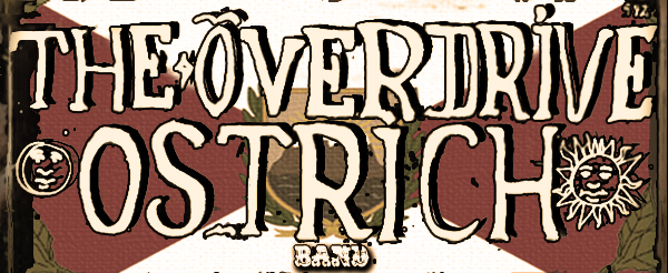 Overdrive Ostrich Band