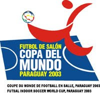 VIII CAMPEONATO MUNDIAL DE FUTBOL DE SALON PARAGUAY 2003