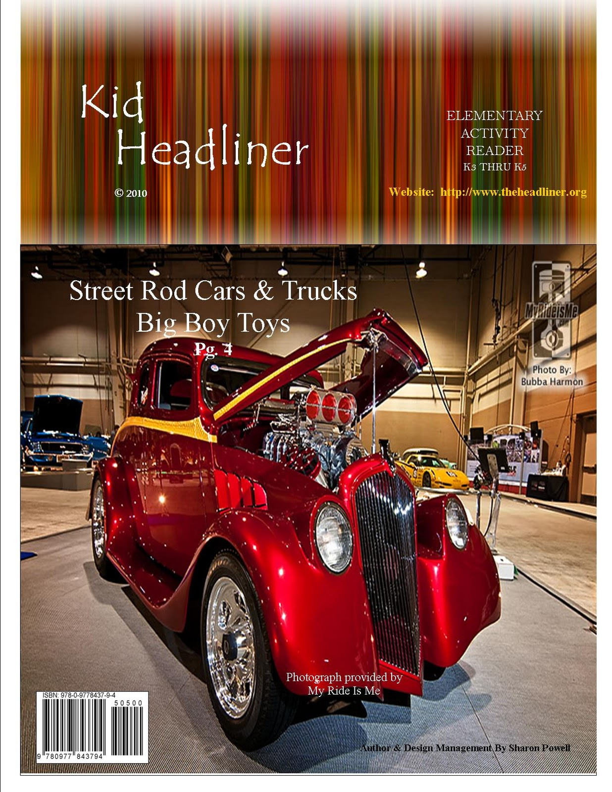 Big Boy Toys Cars : The headliner youth reader publication by sharon powell