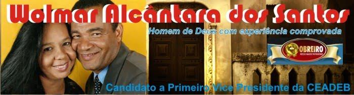 Pr Wolmar Alcântara dos Santos - Homem de Deus com experiência comprovada e aprovada