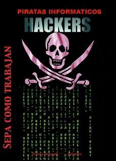 Historia Secreta de los Piratas Informáticos