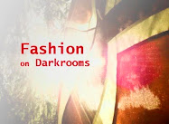 Fashion on Darkrooms