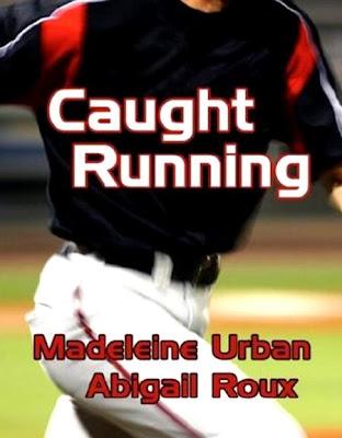 Caught Running - Madeleine Urban & Abigail Roux