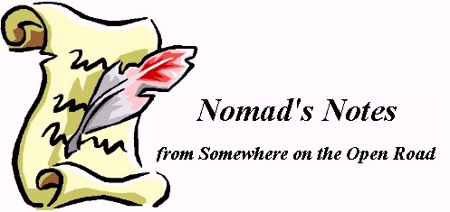 Nomad's Notes from somewhere on the road