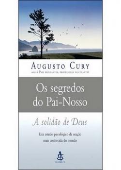 Ebook Os segredos do Pai Nosso   Augusto Cury