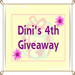 Dini's 4th Giveaway!
