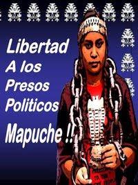 lkibertad a los presos politicos mapuche