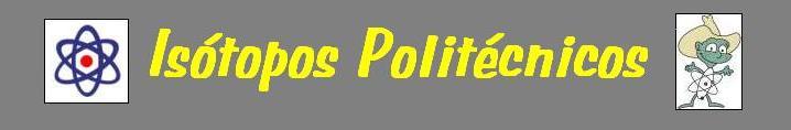 ISOTOPOS POLITECNICOS