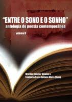 Antologia de Poetas Contemporâneos Entre o sono e o sonho Volume II