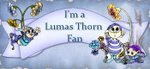 I'm a Lumas Thorn Fan
