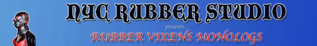 Rubber Vixens Monologs