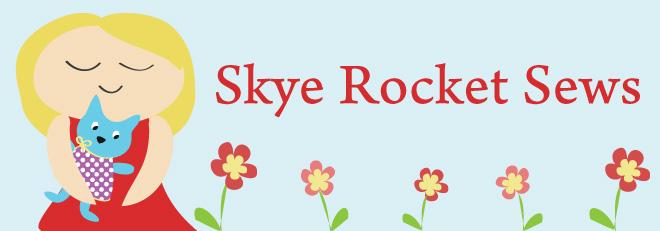 Skye Rocket Sews