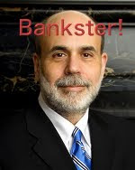 photo of Bernanke with bankster over it