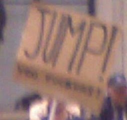 protest sign that says, Jump you fuckers