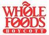 boycott whole foods graphic