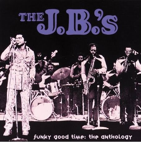 The J.B.'s - Funky Good Times: The Anthology Volume 2