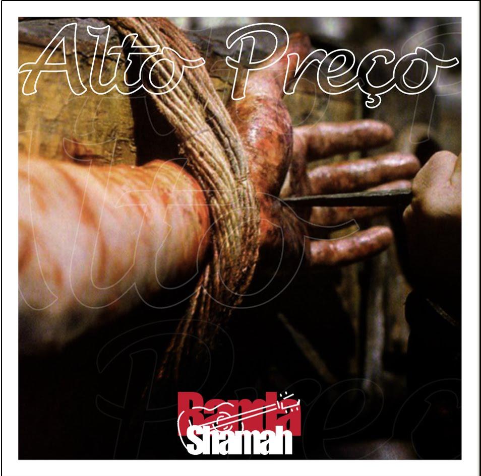 Banda Shamah - Alto Pre�o (Playback)