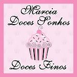 Marcia Doces Sonhos: Bem Casados, Cupcakes, Pão de Mel: