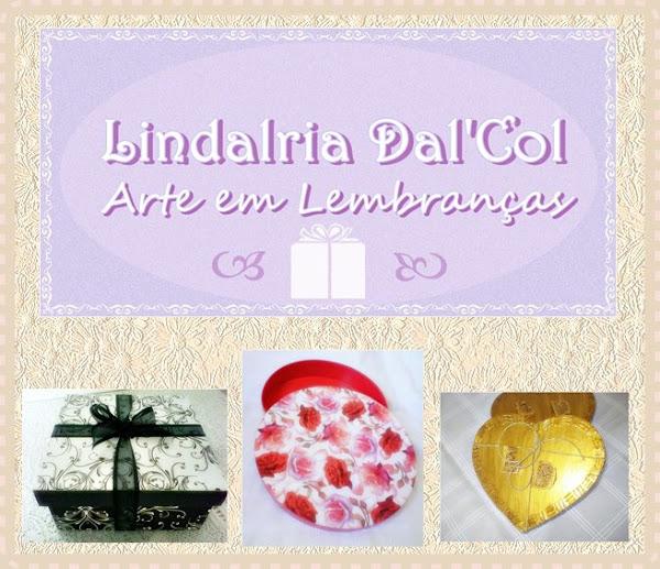 """""""LINDALRIA DAL'COL - ARTE EM LEMBRANÇAS"""""""