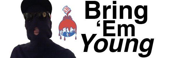 Bring 'Em Young