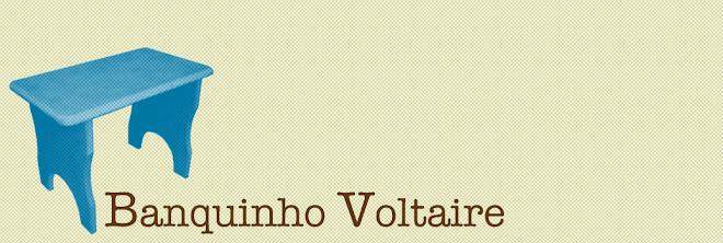 Banquinho Voltaire