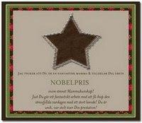Hemma hos bröderna bus förärade mig med Nobelpriset när jag som bäst behövde det.