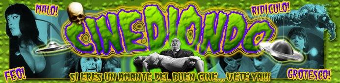 CINEDIONDO - cine bizarro, cine-b, cine-z