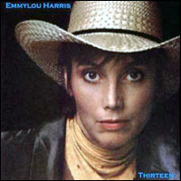 Emmylou Harris - Thirteen""