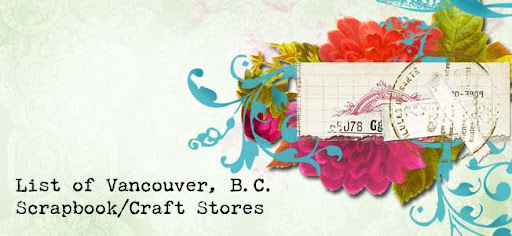List of Vancouver, B.C. Scrapbook/Craft Stores