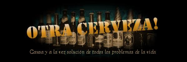 Otra Cerveza!