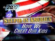 A SPECIAL 20/20 REPORT by JOHN STOSSEL: