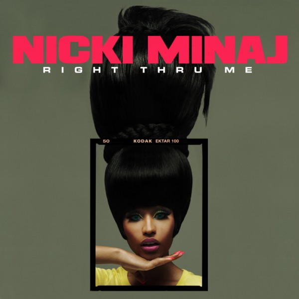 "Nicki Minaj ""Right Thru Me"" Official Single Cover"