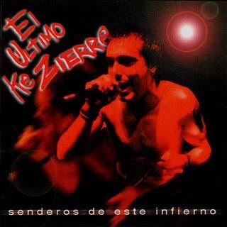http://2.bp.blogspot.com/_cMNudVwGaWU/RzvTD1hVb4I/AAAAAAAAADA/fMq9hS0nILA/s400/El_Ultimo_Ke_Zierre-Senderos_De_Este_Infierno-Frontal.jpg