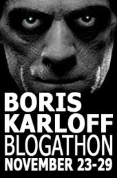 Boris Karloff Blogathon, November 23-29