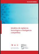 Modelos de Vigilancia Tecnológica e Inteligencia Competitiva